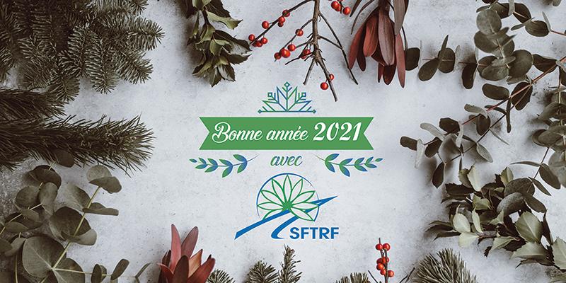 SFTRF vous souhaite une belle année 2021